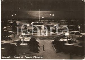 1957 VIAREGGIO (LU) Veduta notturna di Piazza Mazzini *Cartolina FG VG