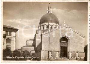 1941 UDINE Ossario dei Caduti della Prima Guerra Mondiale *Cartolina FG VG