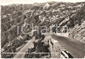1960 ca APPENNINO TOSCO - ROMAGNOLO Strada Passo dei MANDRIOLI *Cartolina FG NV