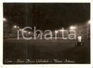 1957 CUNEO Visione notturna di Piazza GALIMBERTI *Cartolina FG VG
