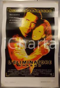 1996 L'ELIMINATORE - ERASER Arnold SCHWARZENEGGER Chuck RUSSELL *Locandina 33x70