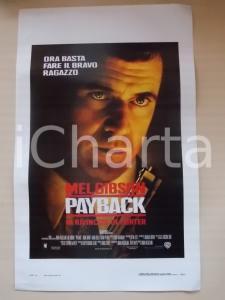 1999 PAYBACK Mel GIBSON Maria BELLO Regia Brian HELGELAND *Locandina 33x55
