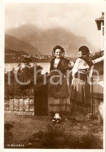 1950 ca BRIANZA Donne in costume tipico *Cartolina FG VG