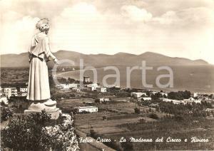 1957 SAN FELICE CIRCEO (LT) Madonna del Circeo e riviera *Cartolina FG VG