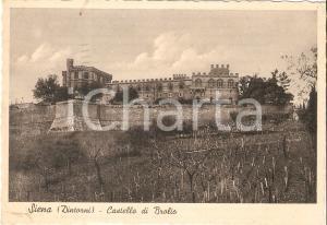 1941 SIENA Castello di BROLIO Panorama *Cartolina FG VG