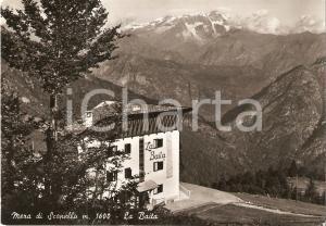 1960 ca SCOPELLO (VC) Località ALPE DI MERA Ristorante La Baita *Cartolina FG VG
