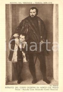 1939 VENEZIA Mostra del VERONESE Ritratto Conte Giuseppe DA PORTO *Cartolina FG