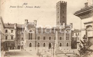 1912 ASTI Piazza Roma - Palazzo Medici *Cartolina FP VG
