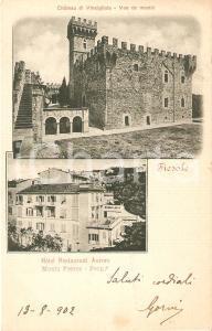 1902 FIESOLE (FI) Castello di VINCIGLIATA e Hotel Aurore *Cartolina FP VG