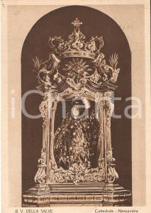 1941 ALESSANDRIA Cattedrale - Statua Beata Vergine della Salve *Cartolina FG VG