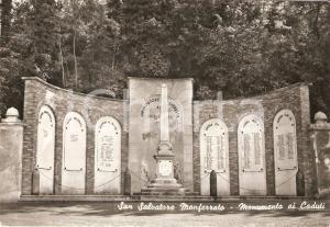 1955 ca SAN SALVATORE MONFERRATO (AL) Monumento ai Caduti *Cartolina FG NV