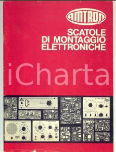 1972 MILANO Scatole di montaggio elettroniche  AMTRON *Catalogo ILLUSTRATO 19x26