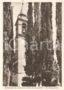 1955 ca CITTA' DI CASTELLO (PG) Santuario di CANOSCIO Campanile *Cartolina FG NV