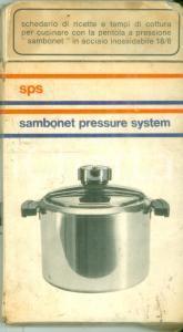 1975 ca CUCINA Sambinet Pressure System Ricettario per pentola a pressione