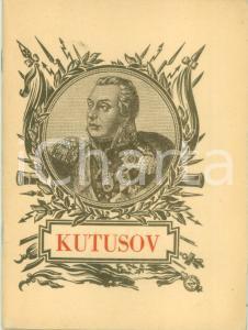 1945 Michele Illarionovic KUTUSOV Per il secondo centenario della sua nascita