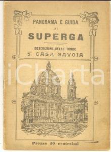 1920 circa SUPERGA Guida tombe SAVOIA Funicolare AGUDIO