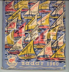 1960 ZADAR /ZARA (CROAZIA) Catalogo Fiera Internazionale Marina, Pesca e Turismo