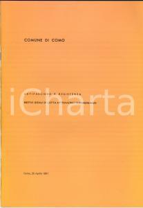 1981 COMO Irene FOSSATI Antifascismo e Resistenza - Motivi ideali di lotta 36 pp