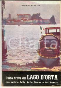 1954 Renato VERDINA Guida breve del LAGO D'ORTA - VALLE STRONA pp. 76 TURISMO