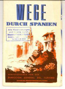 1960 ca Wege durch SPANIEN - Itinerari in SPAGNA *Pieghevole con mappa DEUTSCH