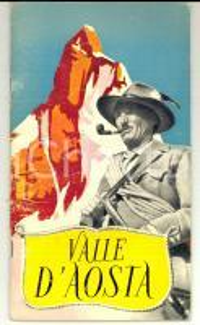 1957 VALLE D'AOSTA - Libretto ILLUSTRATO TURISMO VINTAGE 30 pp.