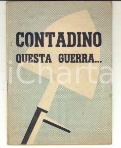 1942 PROPAGANDA Manlio POMPEI Contadino, questa guerra... *LA VITTORIA BOLOGNA