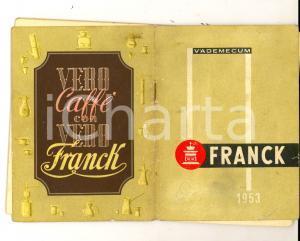 1953 VADEMECUM FRANCK Complemento caffè *Pubblicitario 60 pp.