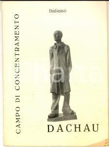 1960 ca Nico ROST Campo di concentramento DACHAU *Italiano Comité International