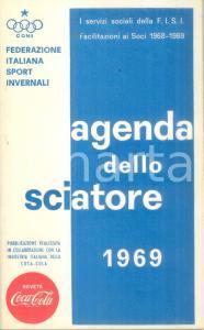 1969 FEDERAZIONE ITALIANA SPORT INVERNALI Agenda dello sciatore CONI COCA COLA