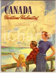 1953 TURISMO CANADA Vacations Unlimited *Pubblicazione ILLUSTRATA 48 pp.
