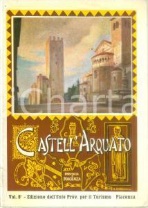 1956 CASTELL'ARQUATO (PC) Ente Provinciale Turismo *Opuscolo ILLUSTRATO