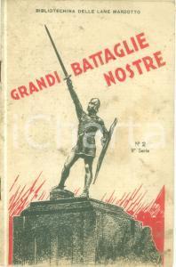 1934 BIBLIOTECHINA LANE MARZOTTO Grandi battaglie nostre *ILLUSTRATO