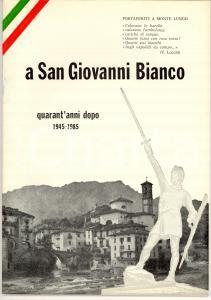 1985 Giuseppe GEROSA BRICHETTO A San Giovanni Bianco - Quarant'anni dopo