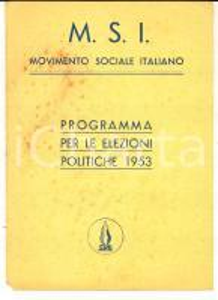 1953 MSI Movimento Sociale Italiano -  Programma per le elezioni politiche
