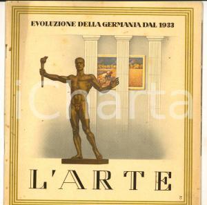1940 Evoluzione della Germania dal 1933 - L'ARTE *ILLUSTRATO PROPAGANDA 24 pp.