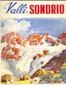 1950 ca TURISMO VALLI DI SONDRIO *Pubblicazione pieghevole ILLUSTRATA con mappa