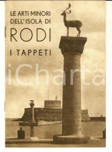 1934 Le arti minori dell'isola di RODI - I tappeti *ILLUSTRATO 12 pp. ed. LUCINI
