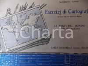1942 MILANO Manfredo VANNI Esercizi di Cartografia per scuola media *SIGNORELLI