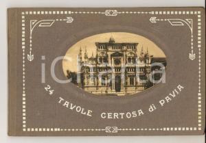 1910 ca Ricordo della CERTOSA DI PAVIA - Album ILLUSTRATO 24 tavole 19x12