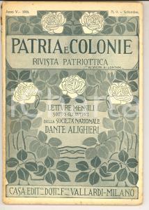 1916 PATRIA E COLONIE Campagna garibaldina nel Tirolo *Rivista anno V n°9