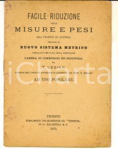 1875 TRIESTE Riduzione misure e pesi in Austria per nuovo sistema metrico