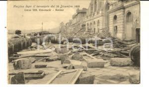 1908 MESSINA TERREMOTO Rovine di corso Vittorio Emanuele *Cartolina FP NV