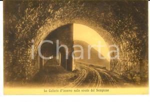 1916 PASSO DEL SEMPIONE La Galleria d'inverno *Cartolina postale FP