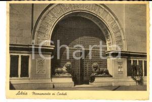 1941 ADRIA (RO) Monumento ai Caduti *Cartolina al conte Everardo MACOLA FG VG