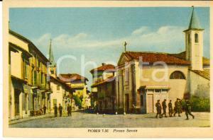 1943 PIOBESI TORINESE Piazza SAVOIA *Cartolina ANIMATA soldati FP VN