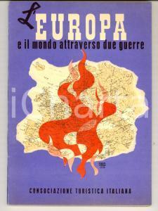 1943 L'EUROPA e il mondo attraverso due guerre 80 pp. ILLUSTRATO VIE D'ITALIA