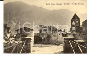 1928 VINADIO (CN) Veduta della PORTA NERAISA - VALLE STURA *Cartolina FP VG