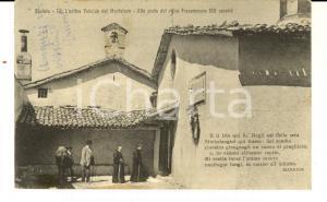 1921 MONTELUCO / SPOLETO Porta del ritiro francescano *Cartolina ANIMATA frati