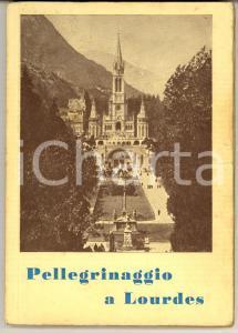 1956 MILANO Pellegrinaggio a Lourdes - Guida ILLUSTRATA 134 pp.