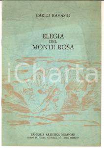 1968 Carlo RAVASIO Elegia del Monte Rosa *ed. Famiglia Artistica Milanese 4 pp.